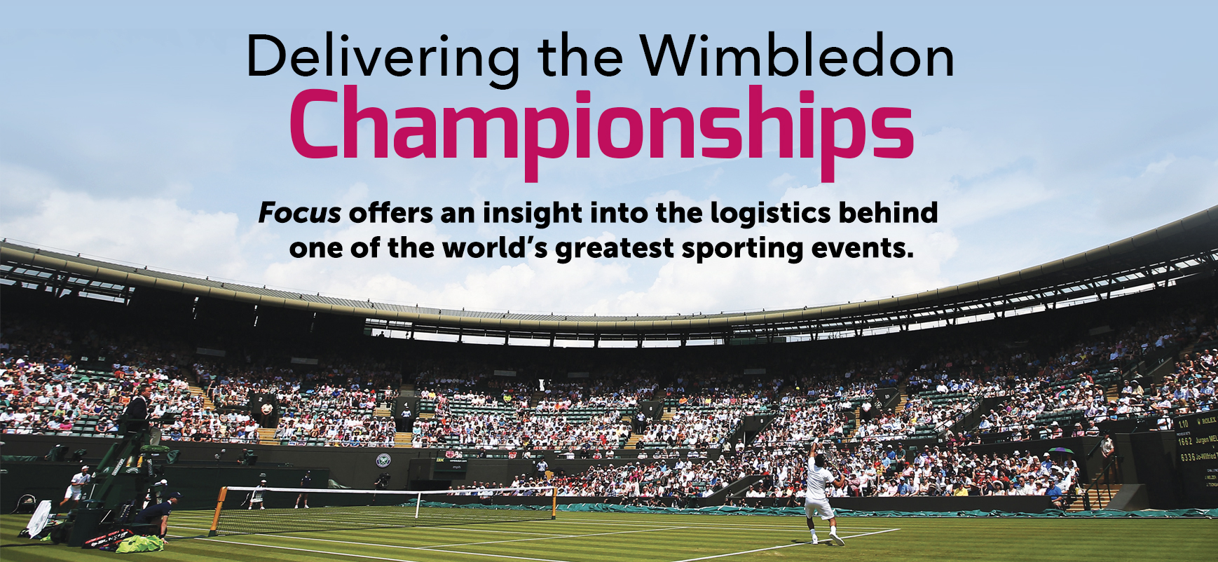 imgDelivering the Wimbledon Championships